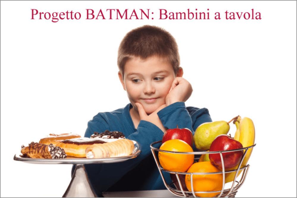 """progetto """"batman bambini a tavola"""""""