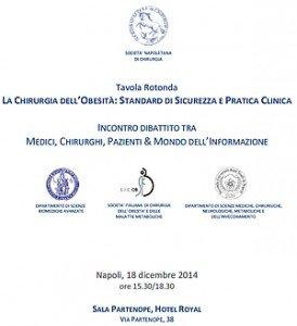 Tavola Rotonda LA CHIRURGIA DELL'OBESITÀ: STANDARD DI SICUREZZA E PRATICA CLINICA