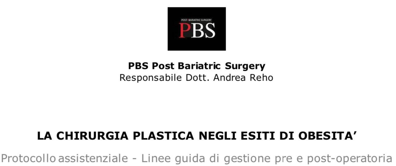 La chirurgia plastica ricostruttiva post-bariatrica - Il protocollo assistenziale