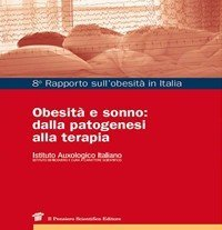 Obesità e sonno: dalla patogenesi alla terapia